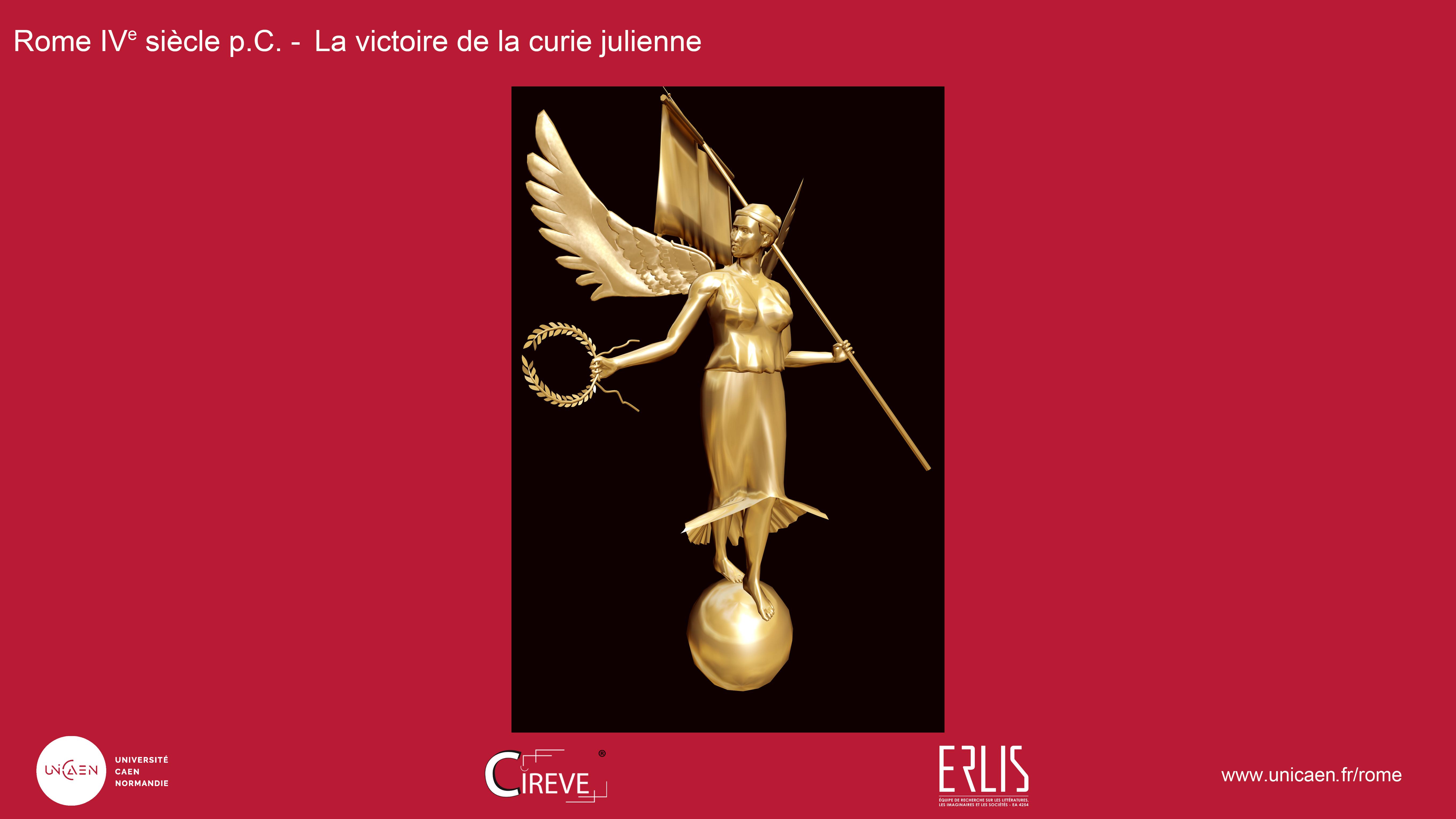 Statue de la Victoire, curie julienne